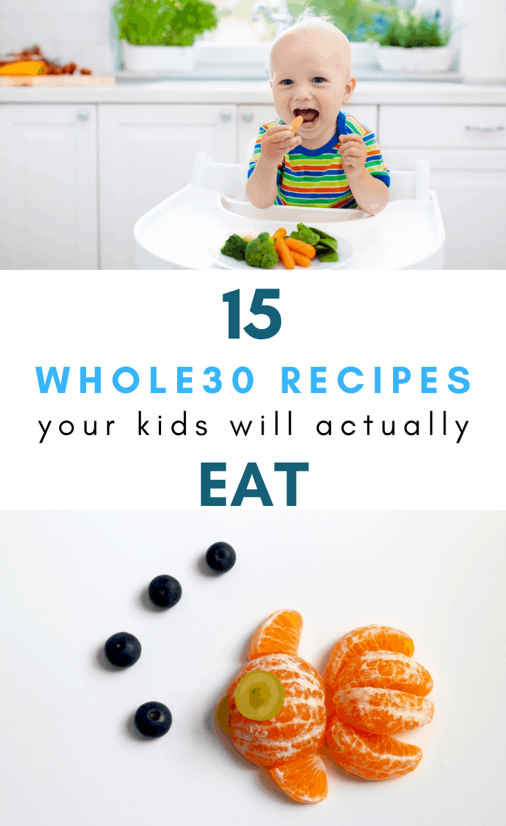 Kid Friendly Whole30 Recipes
