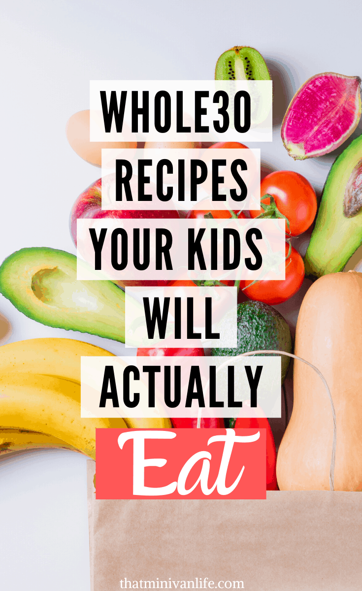 Whole30 Recipes for kids