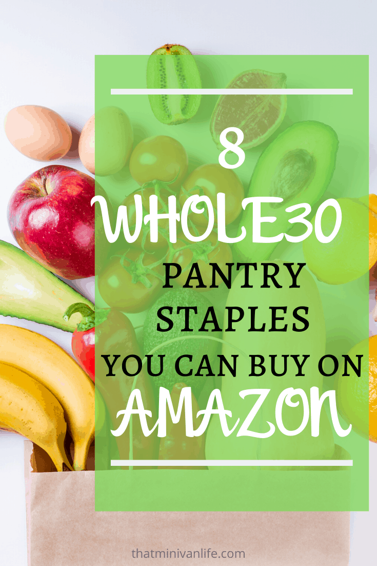Whole30 Pantry Staples Pinterest Graphic
