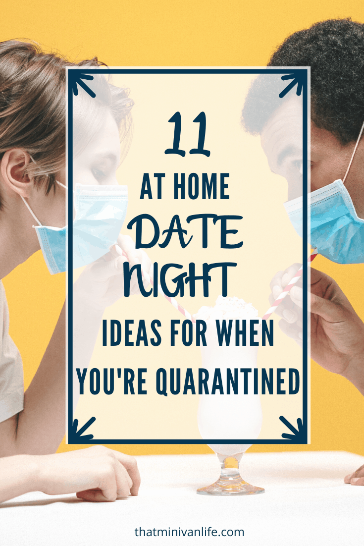 Date Night when you're quarantined