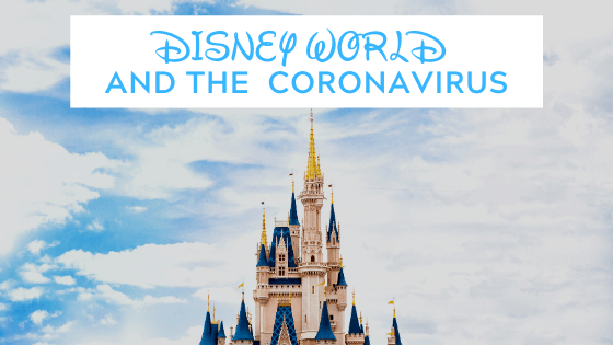 Disney World and the Coronavirus