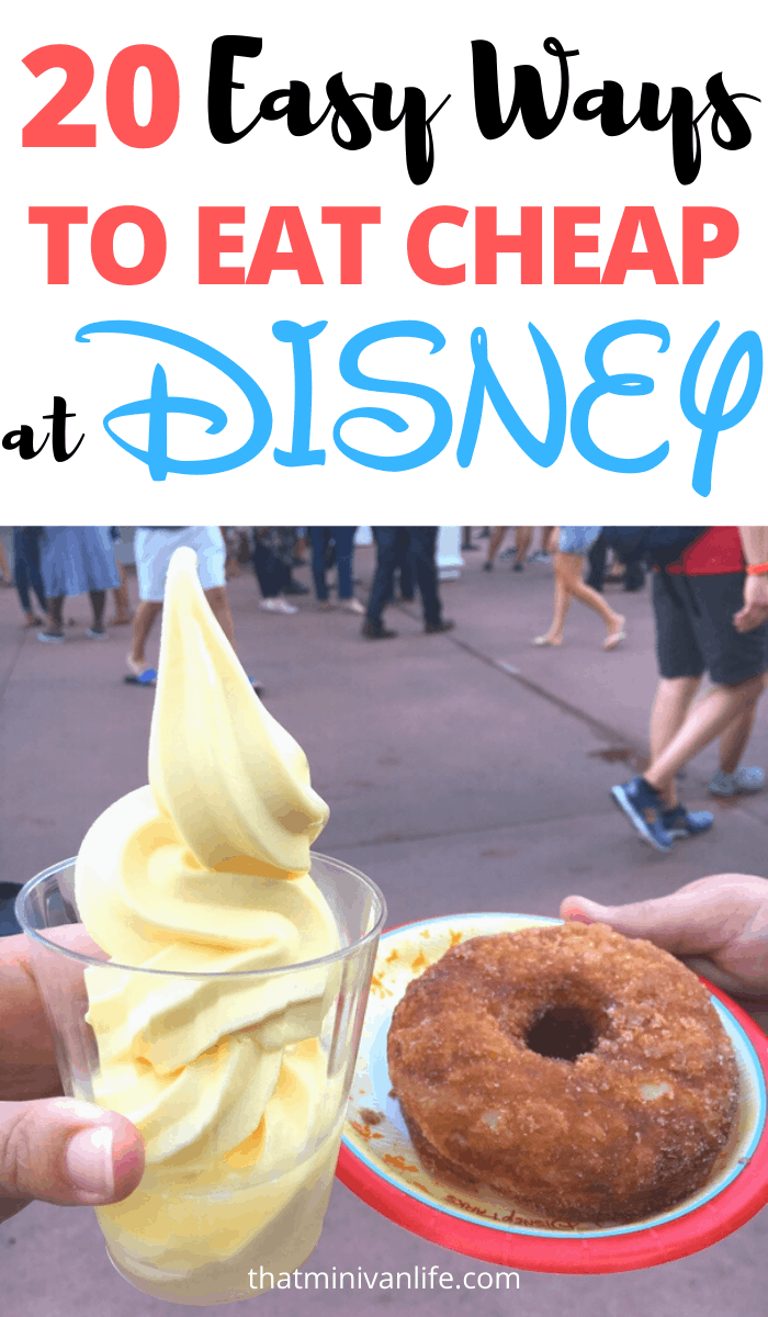 20 Easy Ways to Eat Cheap at Disney