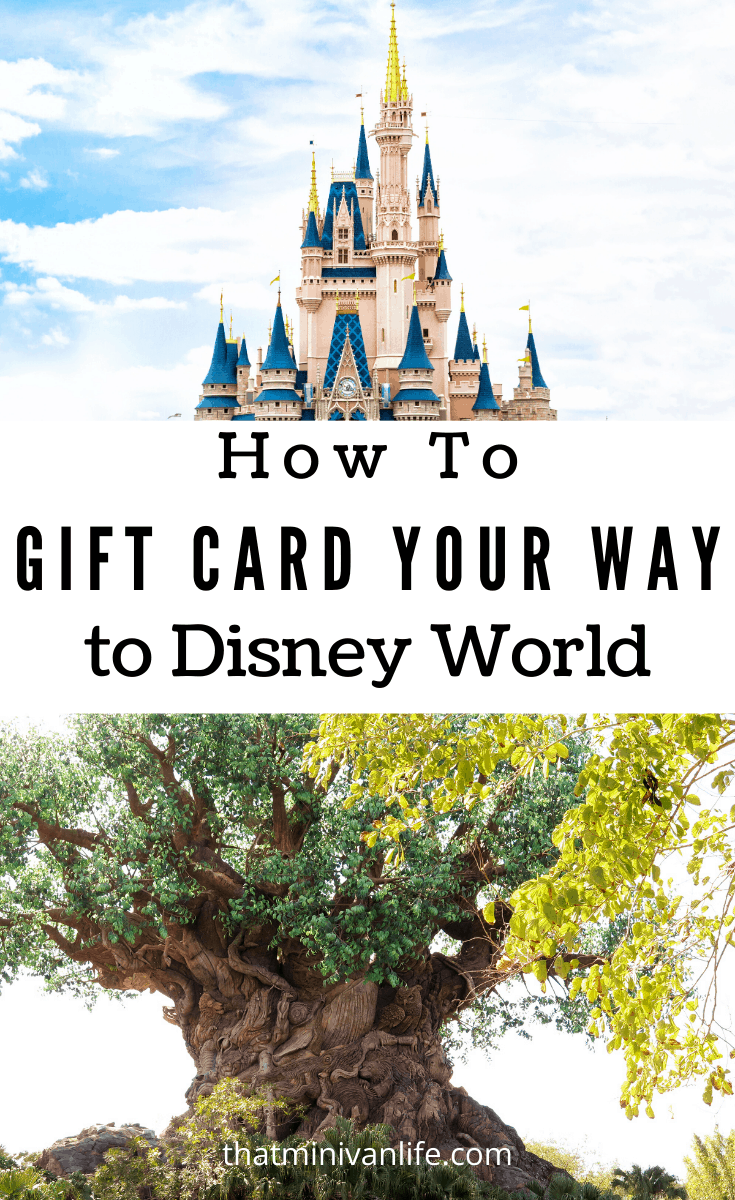 How to Gift Card Your Way to Disney World