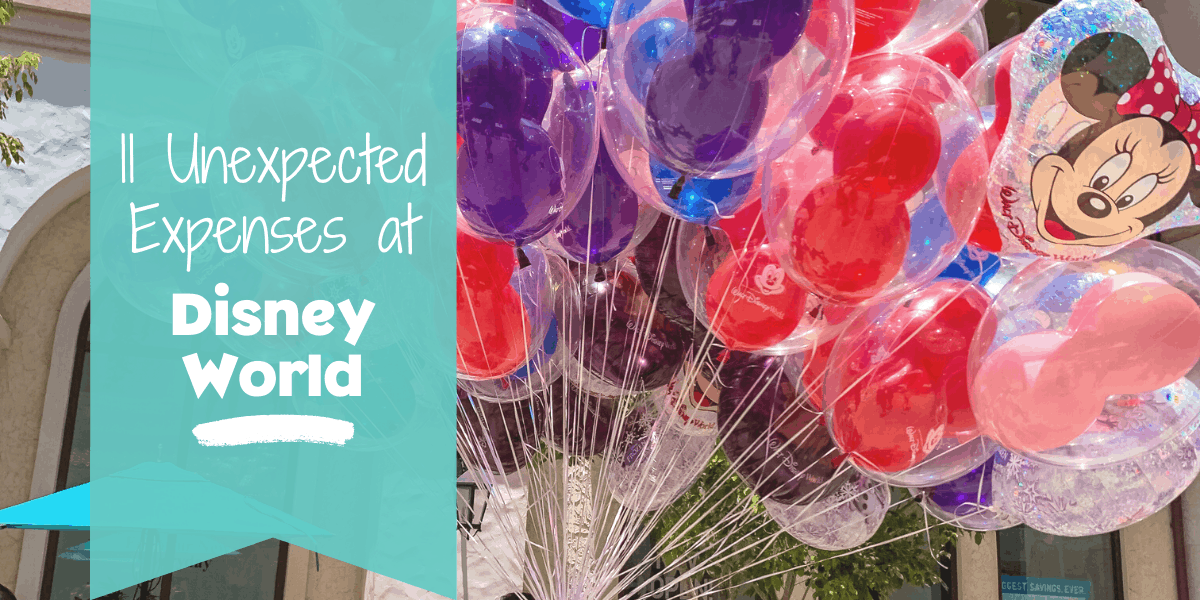11 Unexpected Disney World Expenses banner