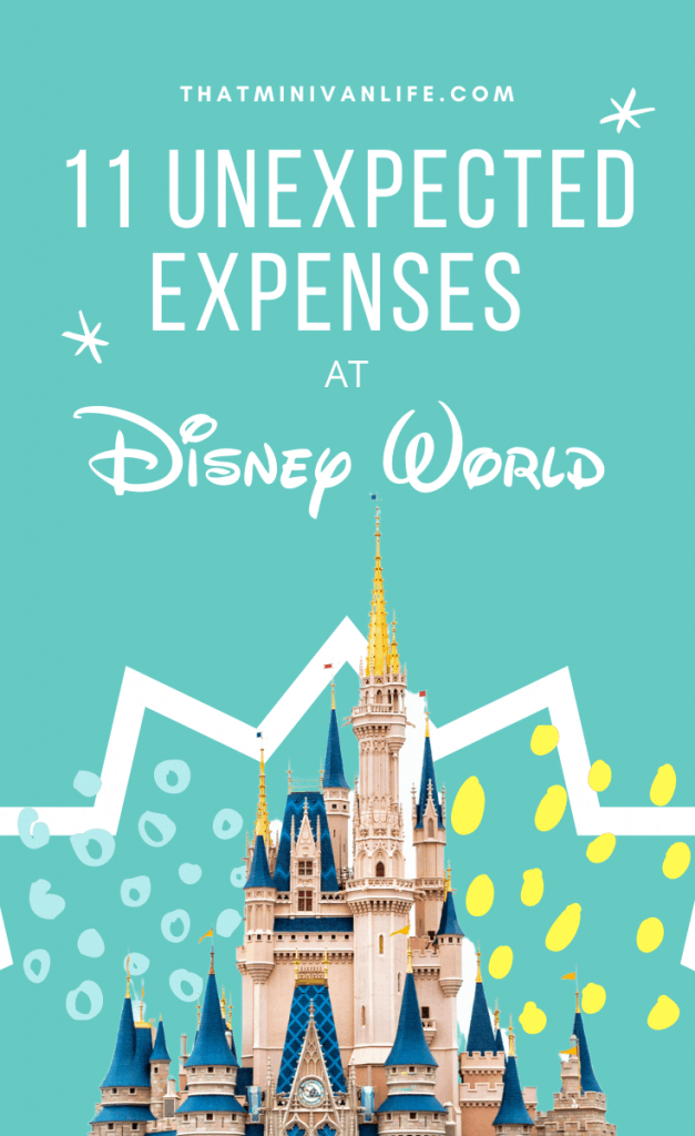 11 Unexpected Disney World Expenses pin