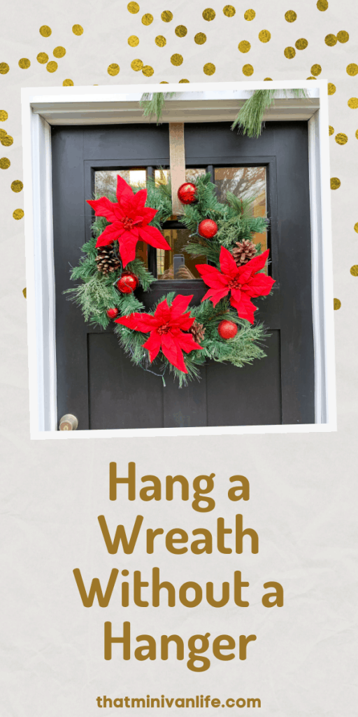 Hang a wreath without a hanger pin