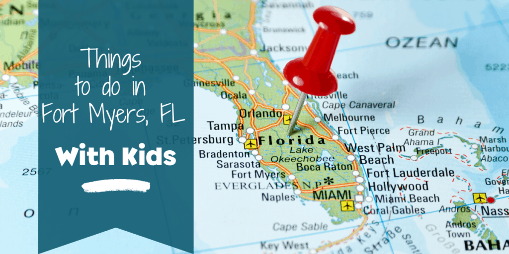 Things to do in fort myers, fl with kids