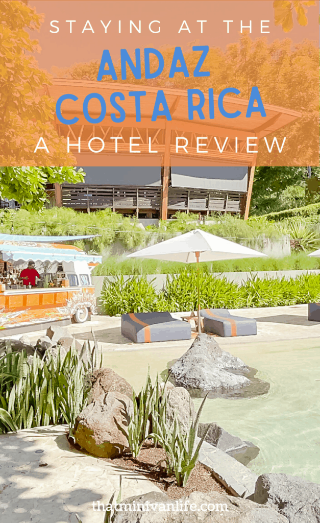 Stay at the Andaz Costa Rica A Hotel Review