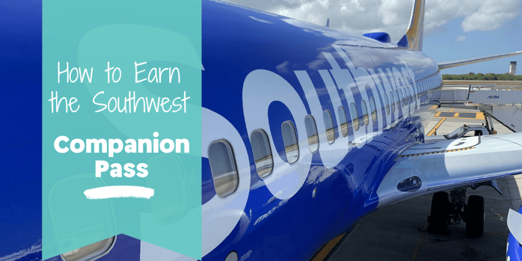 How to Earn the Southwest Companion Pass